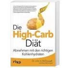"""""""Die High Carb Diät"""": Abnehmen mit den richtigen Kohlenhydraten"""