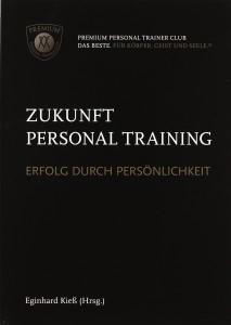 Zukunft Personaltraining: Erfolg durch Persönlichkeit